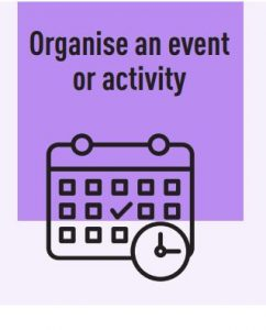 Organise an event or activity