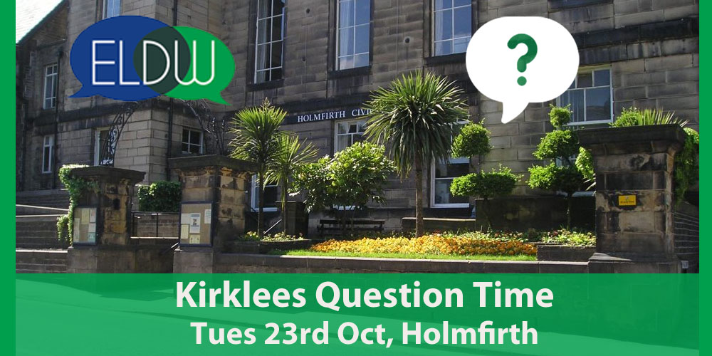 Kirklees Leaders Question Time at Holmfirth Civic Hall