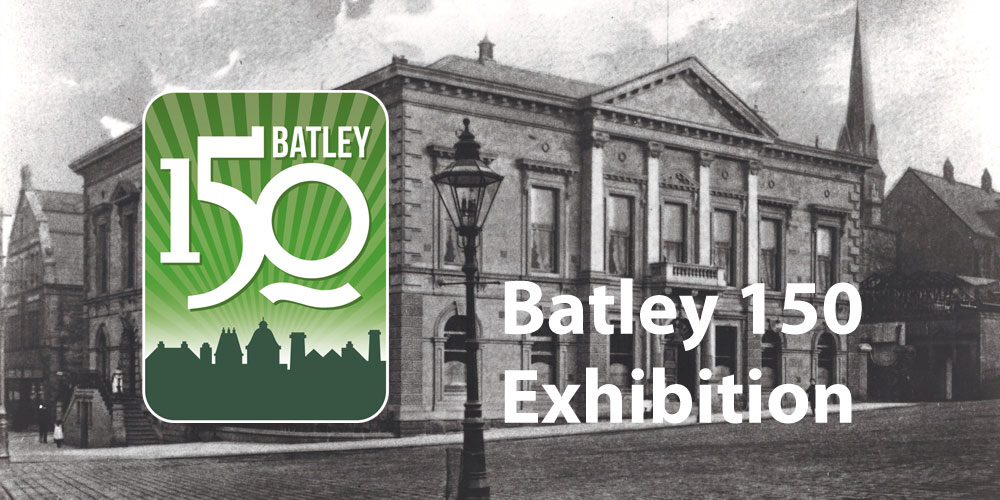 Batley 150 exhibition