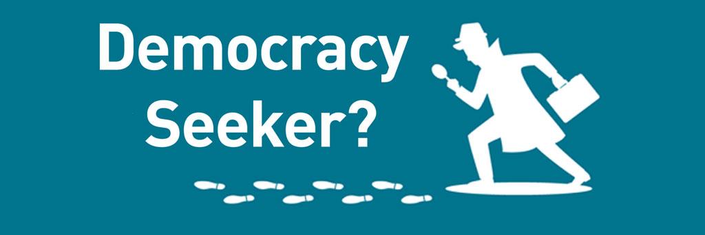 Be a Democracy Seeker